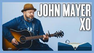 John Mayer XO Guitar Lesson Tutorial