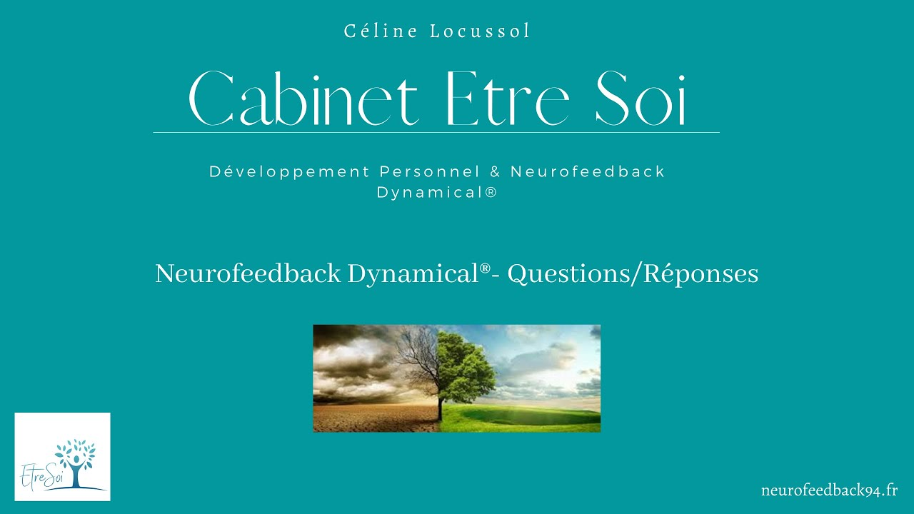 Le Neurofeedback Dynamical® -Questions & Réponses