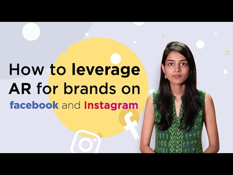 How To Leverage AR For Brands On Facebook And Instagram