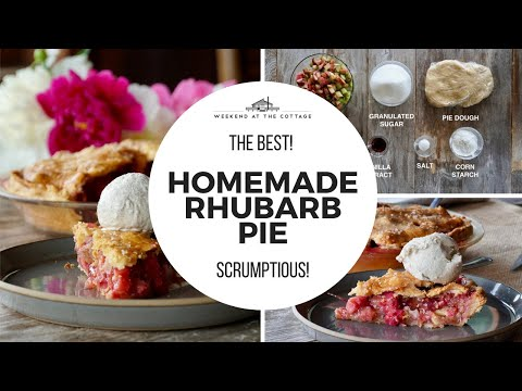 The best HOMEMADE RHUBARB PIE!