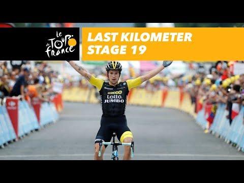 Last kilometer - Stage 19 - Tour de France 2018