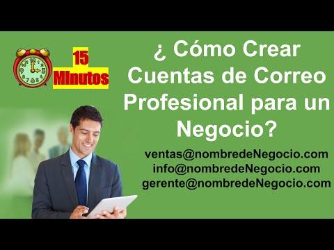 Como Crear Cuentas De Correo Profesional Para Negocios en 15 min