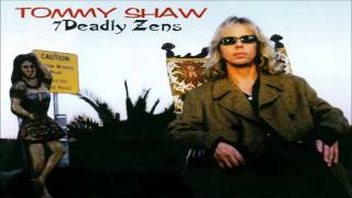 Tommy Shaw - 7 Deadly Zens [Full Album]