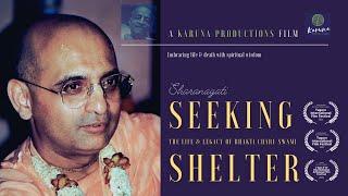 Seeking Shelter: The Life & Legacy of Bhakti Charu Swami