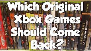 What Original Xbox Games Should Come Back!?