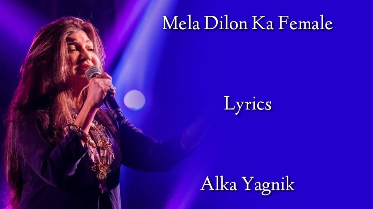 Download Mela Dilon Ka Aata Hai Female Full Song (LYRICS) - Alka Yagnik | Mela | Anu Malik | Aamir Khan