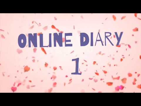 NEW SERIES | Online Diary [1]