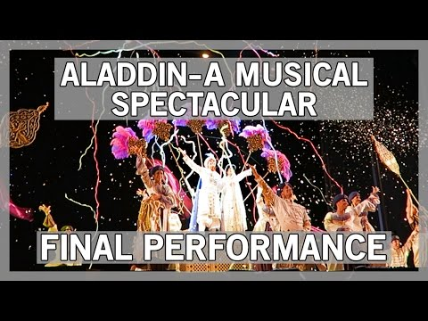 Aladdin- A Musical Spectacular FINAL PERFORMANCE- FULL HD FRONT ROW