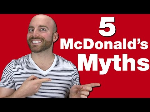 5 McDonald's Myths You Probably Still Believe!