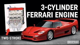 Ferrari once made a supercharged two-stroke 3-cylinder engine