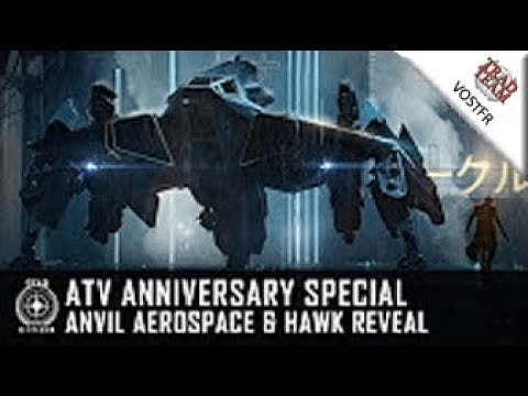 ATV Anniversary Special : Anvil Aerospace & découverte du Hawk - VOSTFR