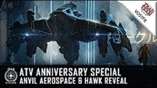 ATV Anniversary Special : Anvil Aerospace & découverte du Hawk - VOSTFR