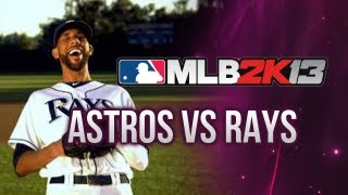 MLB 2K13 Gameplay - Tampa Bay Rays vs Houston Astros (Xbox 360/PS3/PC)