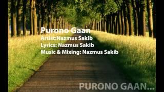 Purono Gaan by Nazmus Sakib
