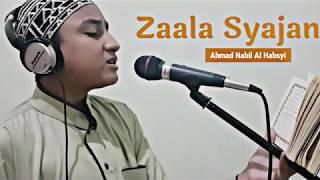 Ahmad Nabil Al Habsyi Zaala Syajan Live Recorded.mp3