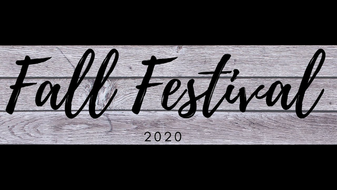 Fall Festival Now ONLINE ONLY