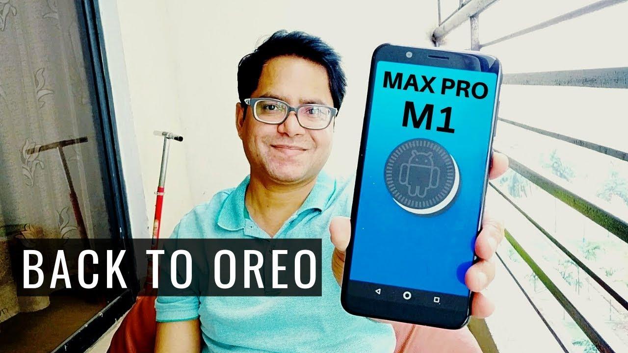 How to Downgrade Max Pro M1 PIE Beta to Latest OREO | Hindi