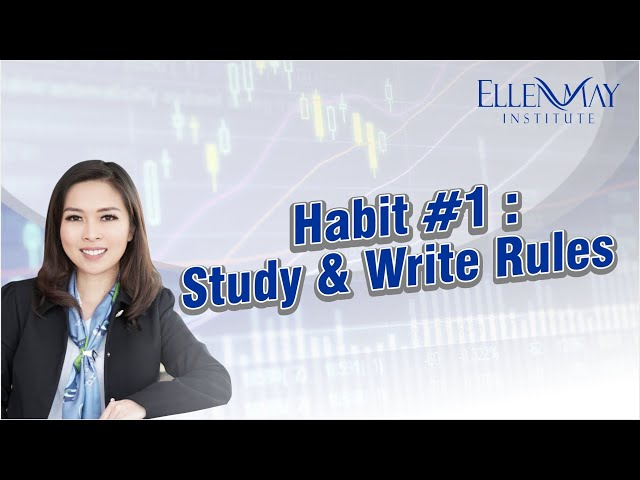 Habits of Super Trader #1- Study & Write Rules