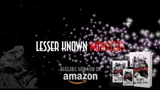 Lesser Known Monsters Book Trailer