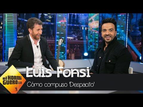 La verdad sobre cómo Luis Fonsi compuso 'Despacito'  - El Hormiguero 3.0