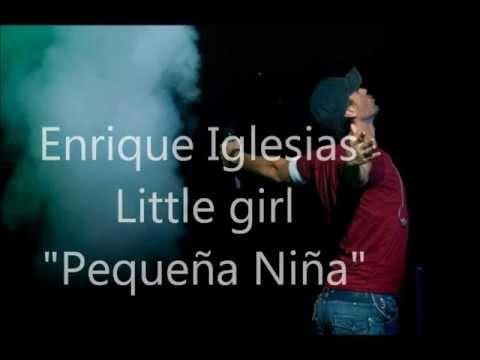 Enrique Iglesias - Little Girl 'Letra Traducida al español'.