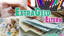 EXTRA Geld für Eltern 💰- kurz, knapp und digital | Alles, was ihr wissen müsst | mamiblock