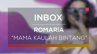 Romaria - Mama Kaulah Bintang (Live on Inbox)