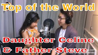 Download lagu Top of the world Celine Tam and Daddy Steve Tam MP3