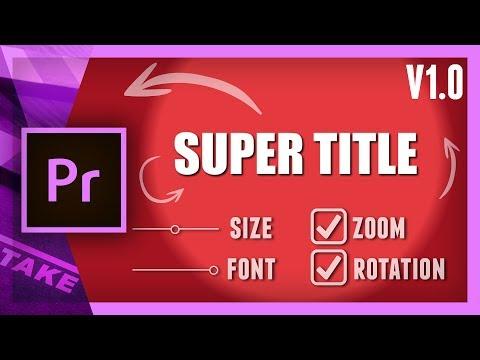 The Super Title for Premiere Pro | Cinecom net