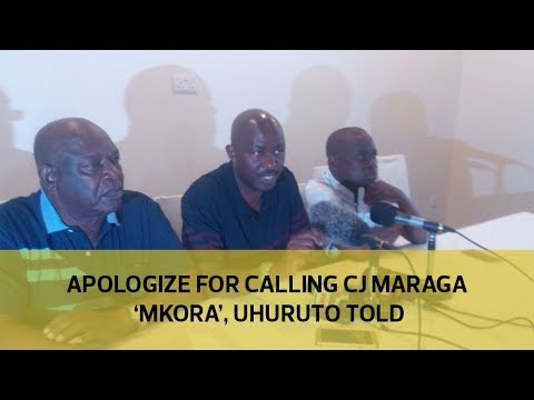 Apologize for calling CJ Maraga 'Mkora', Uhuruto told