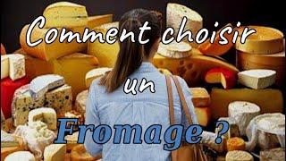 Choisir un fromage ... C'est pas si simple !!