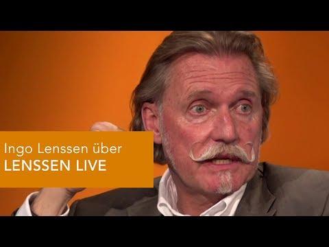 Ingo Lenssen über LENSSEN LIVE