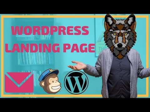 Wordpress Landing Page: Create FREE Landing Page to Build Email List