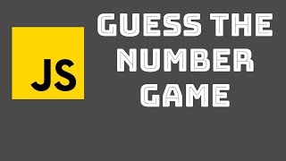 Guess The Number wİth JavaScript