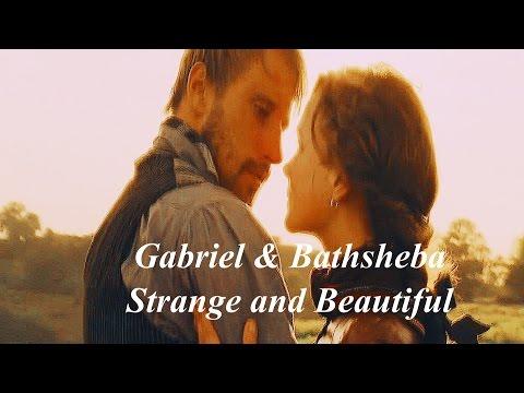 Gabriel &  Bathsheba l Strange and Beautiful