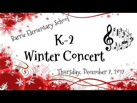 Barrie Elementary School Winter Concert [K-2]