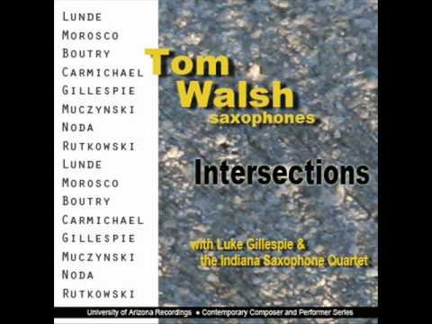 Lawson Lunde Sonata Movement 1, Tom Walsh, saxophone