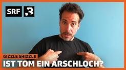 Ist Tom Gisler ein Arschloch? | Gizzle Shizzle