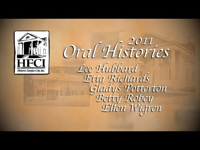 HFCI Oral Histories 2011 - The City of Fairfax