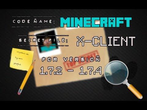 Minecraft 1.7.2 - 1.7.5 : Hacked Client - Xclient - TOP SECRET ! [HD]