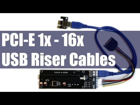 How To & Why Use PCI-E 1X - 16X USB Extension Riser Cables