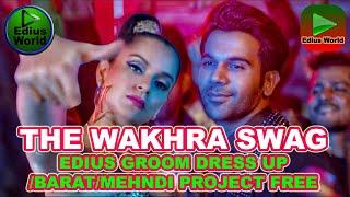 Wakhra swag edius running project free ...