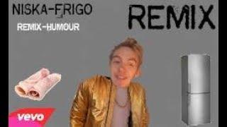 Remix : NISKA -FRIGO |Parodie de NISKA - réseaux