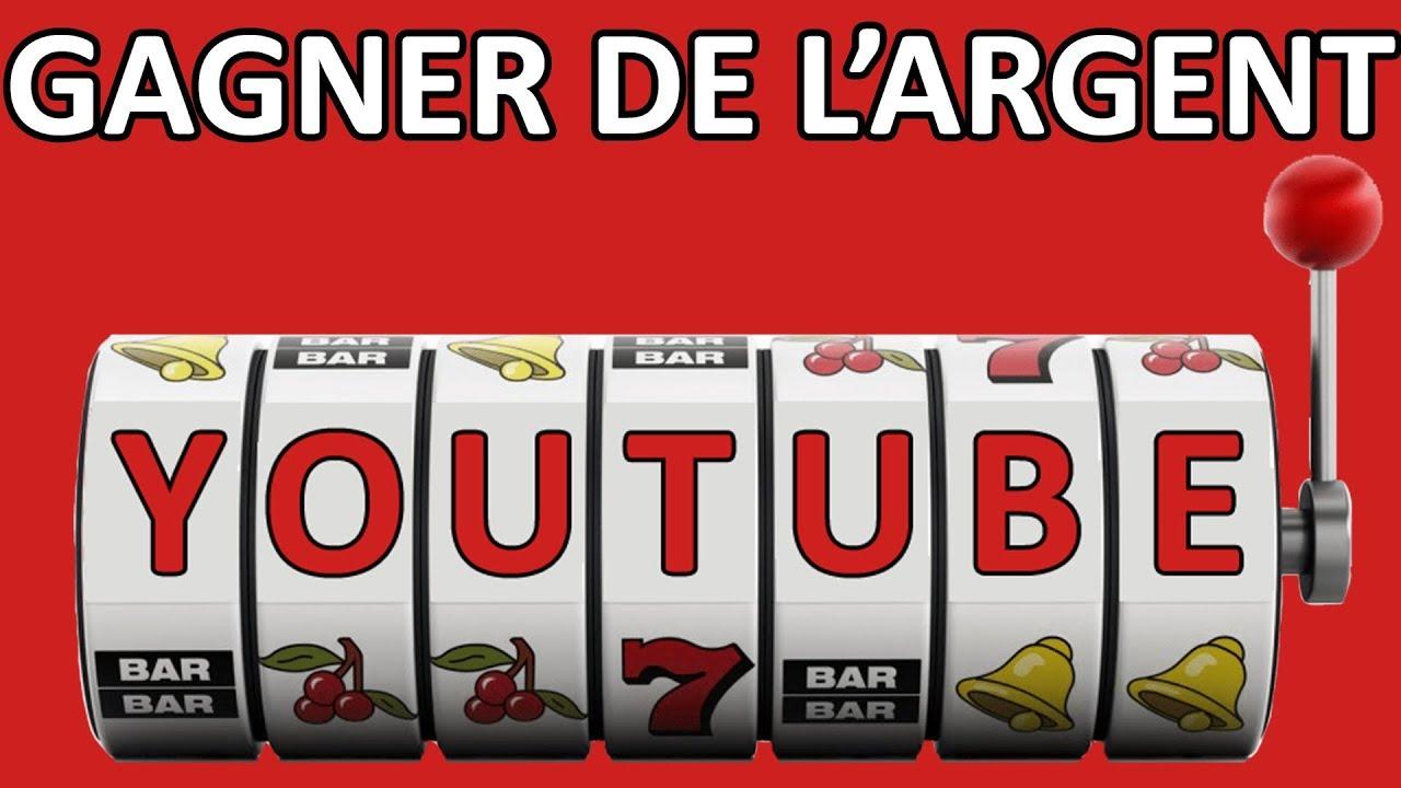 chaine youtube comment gagner de l argent