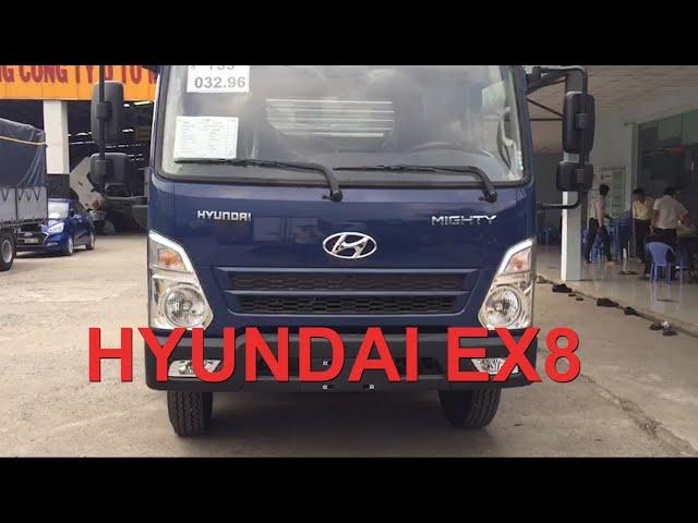Chiêm ngưỡng hình ảnh thực tế  xe tải Hyundai EX8 | Ô TÔ MIỀN NAM
