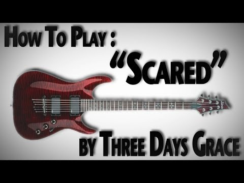 How to Play Scared  Three Days Grace