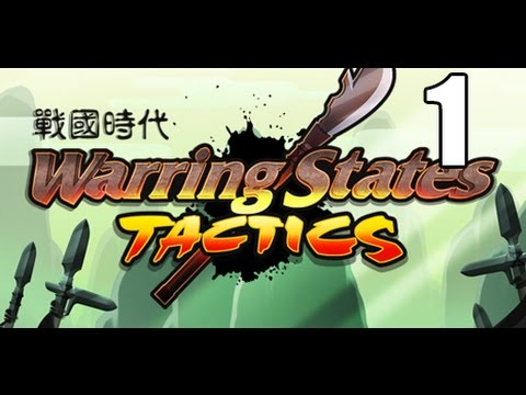 Warring States: Tactics-  Part 1