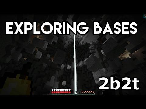 2b2t Exploring Bases