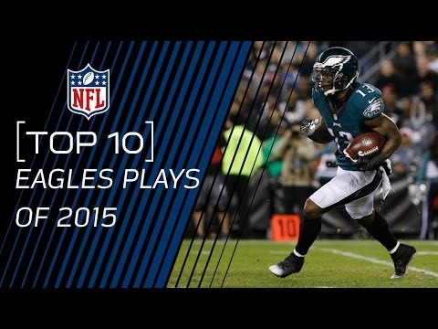 Top 10 Eagles Plays of 2015 | #TopTenTuesdays | NFL
