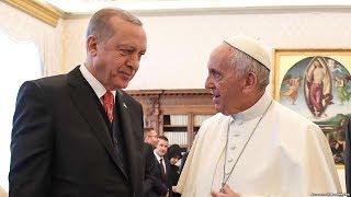 Էրդողանը՝ Վատիկանում․ Թուրքիայի շաբաթը